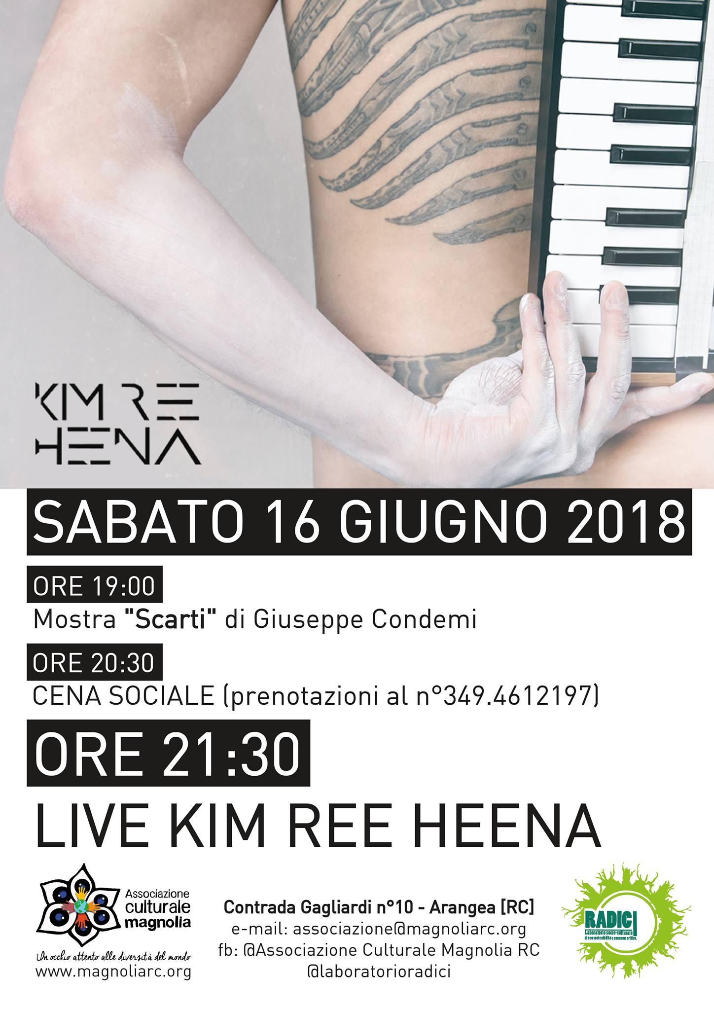 Live Kim Ree Heena + mostra Giuseppe Condemi